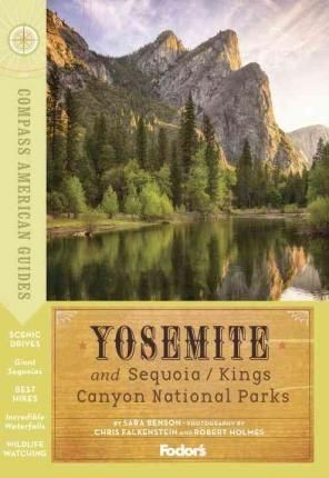 Yosemite And Sequoia/kings Canyon National Parks - Compass Guide