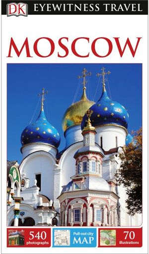 Dk Eyewitness Travel Guide Moscow
