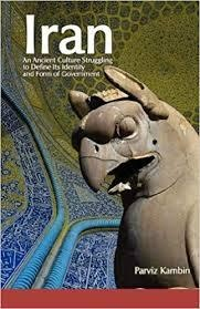 Iran: An Ancient Culture - Parviz Kambin