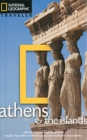 National Geographic Traveler: Athens And The Islands