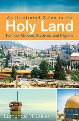 Holy Land For Tour Groups, Students, And Pilgrims