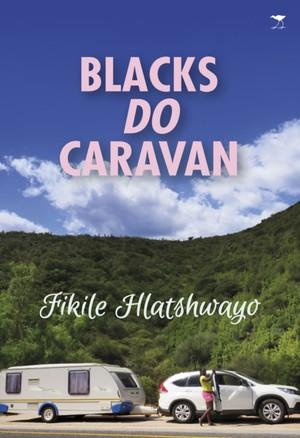 Blacks Do Caravan
