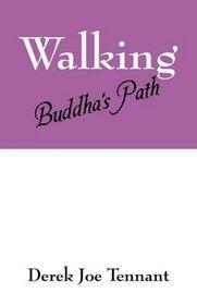 Walking Buddha's Path