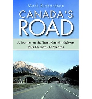 Canada's Road: Trans-canada Highway