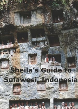 Sulawesi Sheila's Guide