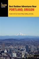 Best Outdoor Adventures Near Portland, Oregon