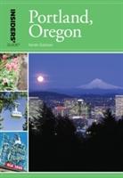 Insiders' Guide (r) To Portland, Oregon