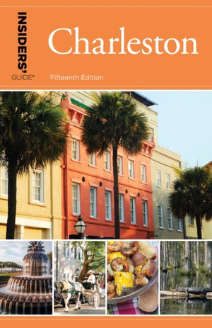 Insiders' Guide (r) To Charleston