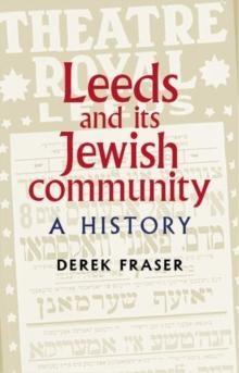 Leeds And Its Jewish Community
