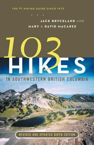 103 Hikes Southwestern British Columbia