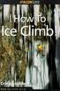 How To Ice Climb Falcon