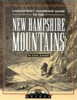 Longstreet Highroad Guide To The New Hampshire Mountains