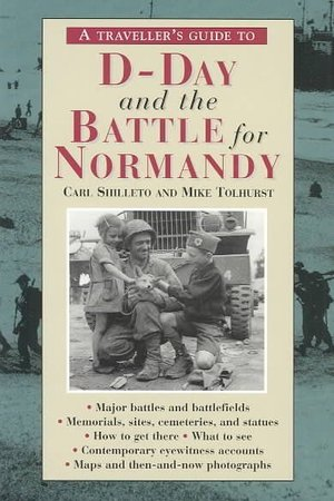 D-day And The Battle For Normandy
