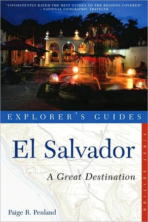 Explorer's Guide El Salvador: A Great Destination