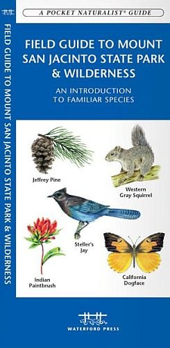 Field Guide To Mount San Jacinto State P