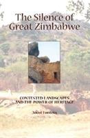 Silence Of Great Zimbabwe