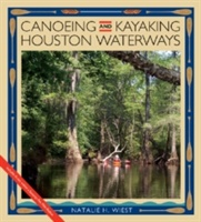 Canoeing And Kayaking Houston Waterways