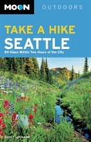 Moon Take A Hike Seattle (3rd Ed)