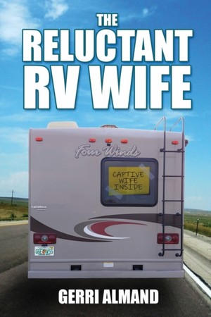 Reluctant Rv Wife