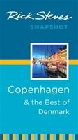 Rick Steves Snapshot Copenhagen & The Best Of Denmark (third Edition)