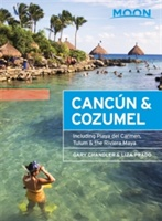 Moon Cancun & Cozumel (twelfth Edition)