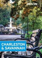 Moon Charleston & Savannah (seventh Edition)