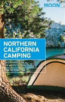 Moon Northern California Camping, 6th Edition
