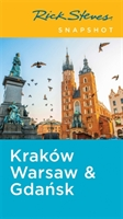 Rick Steves Snapshot Krakow, Warsaw & Gdansk, Fifth Edition