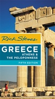 Rick Steves Greece: Athens & The Peloponnese (fifth Edition)