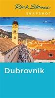 Rick Steves Snapshot Dubrovnik (fifth Edition)