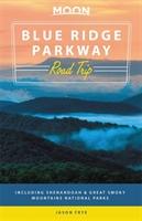 Moon Blue Ridge Parkway Road Trip (second Edition)