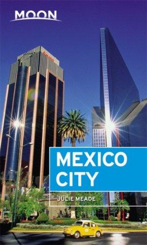 Moon Mexico City (seventh Edition)