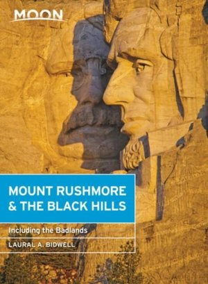 Moon Mount Rushmore & The Black Hills (fourth Edition)