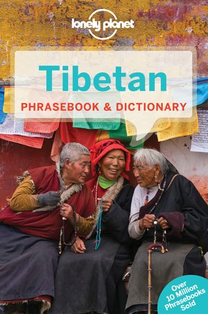 Lonely Planet Tibetan Phrasebook & Dictionary
