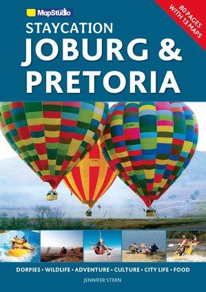 Staycation Joburg & Pretoria