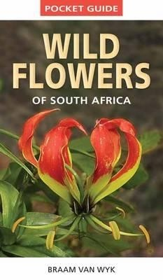 Wild Flowers Of South Africa Pocket Guide