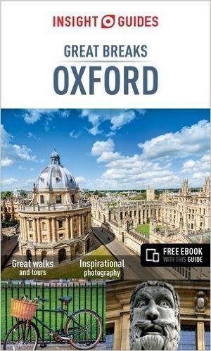 Insight Guides Great Breaks Oxford