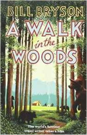 A Walk in the Woods