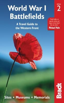 World War I Battlefields: A Travel Guide to the Western Fron