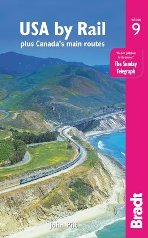 USA by rail plus Canada's main routes bradt 9