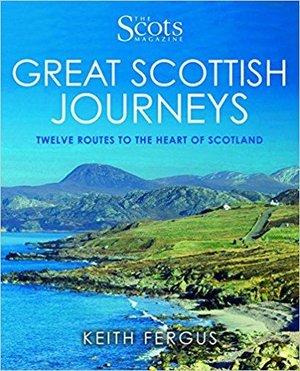 Great Scottish Journeys 12 Autoroutes