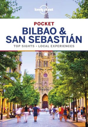 Lonely Planet Pocket Bilbao & San Sebastian 2e