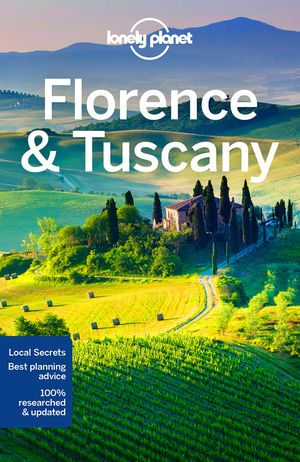 Lonely Planet Florence & Tuscany