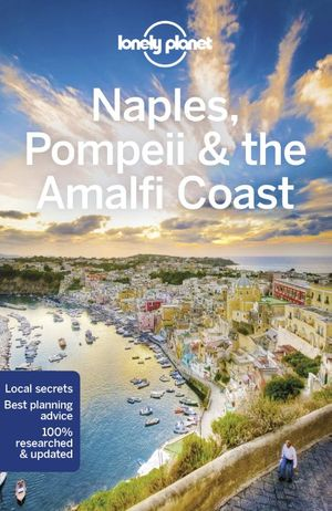 Naples & the Amalfi Coast 6 city guide +map