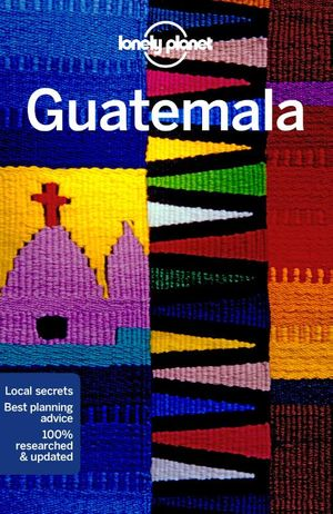 Guatemala Lonely Planet 7