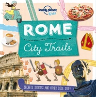Rome Lonely Planet Kids' City Trails