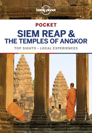 Siem Reap & the Temples of Angkor