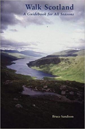Scotland: Walk Scotland- Bruce Sandiston