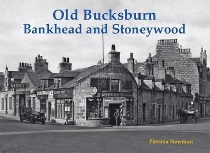 Old Bucksburn, Bankhead And Stoneywood