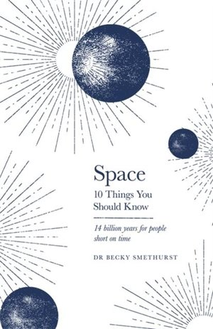 Space: The 10 Things You Should Know
